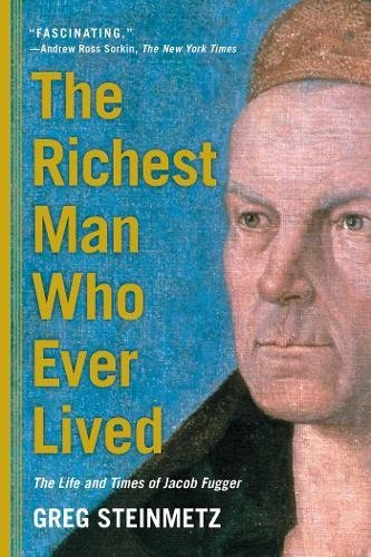 Jacob Fugar Book the richest man who ever lived books for men