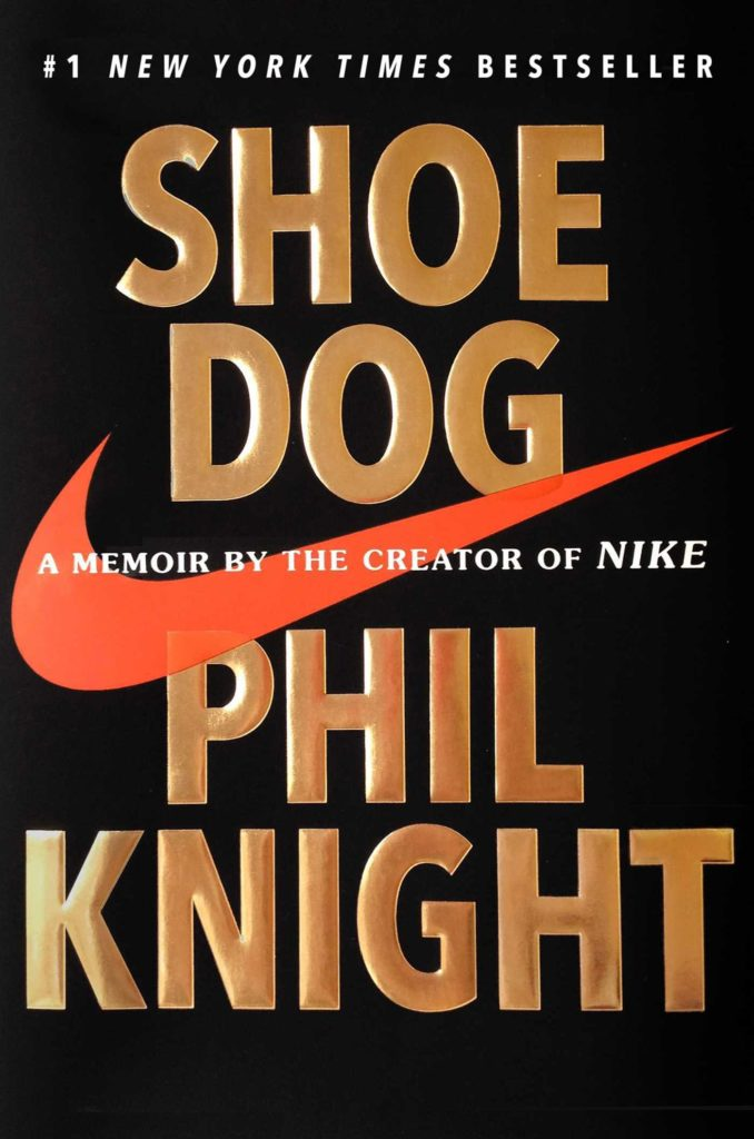 Shoe Dog Phil Knight Autobiography books for men